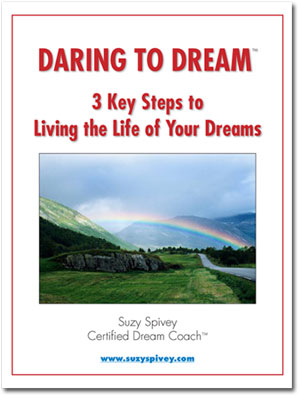 "Download ""Daring to Dream: 3 Key Steps to Living the Life of Your Dreams"""