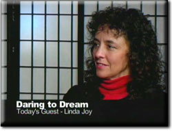 Daring to Dream Interview with Linda Joy