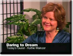 Daring to Dream Interview with Kathie Mainzer