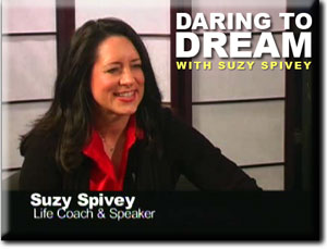 Daring to Dream with Suzy Spivey